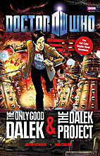 The Only Good Dalek & The Dalek Project by…