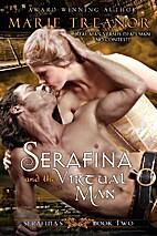 Serafina and the Virtual Man (Serafina's,…