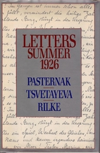 Letters: Summer 1926 by Marina Tsvetayeva
