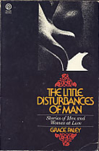 The Little Disturbances of Man : Stories of…