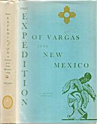 First expedition of Vargas into New Mexico,…