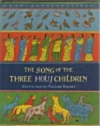 The Song of the Three Holy Children by…