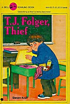 T.J. Folger, Thief by Steven Kroll