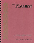 24 Stitch Flames! by Mary Louise Norman