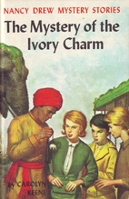 The Mystery of the Ivory Charm by Carolyn…