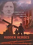 Hidden Heroes (VHS) by Karen Pascal
