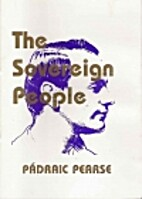 The Sovereign People by Pádraic Pearse