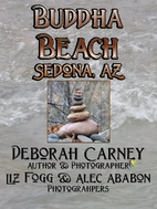 Buddha Beach: Sedona, Arizona (The Southwest…