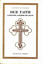 Ukrainian Catholic Catechism Our Faith by…