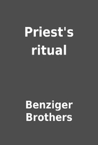 Priest's ritual by Benziger Brothers