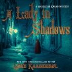 A Lady in Shadows: A Madeleine Karno Mystery…