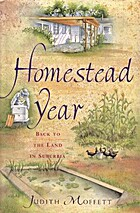 Homestead Year by Judith Moffett