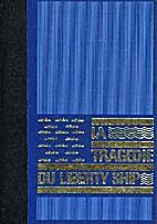 La tragédie du liberty ship by Thomas…