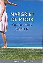 Op de rug gezien by Margriet de Moor