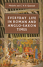 Everyday life in Roman and Anglo-Saxon…