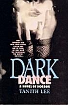 Dark Dance by Tanith Lee