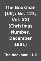 The Bookman [UK]: No. 123, Vol. XXI…