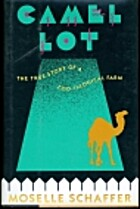 Camel Lot : the true story of a…