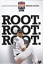 Houston Astros media guide. 2012 by Stephen…