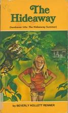 Hideaway by Beverly Hollett Renner
