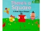 There's a Square: A Book About Shapes…