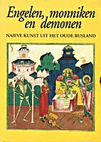 Engelen, monniken en demonen : naïeve kunst…