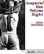 Graphite Men Volume Eight (Graphite Nude…