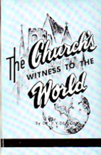 The Church's Witness to the World by Peter…