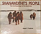 Shanawdithits People by Ralph Pastore