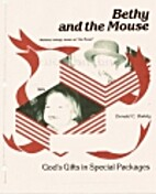 Bethy and the Mouse: God's Gifts in Special…