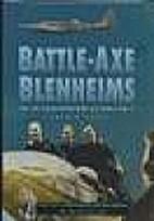 Battle-Axe Blenheims: No. 105 Squadron at…