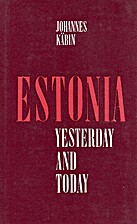 Estonia yesterday and today by Johannes…