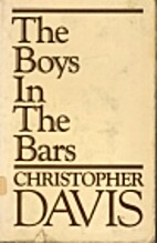 The Boys in the Bars by Christopher Davis