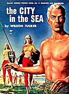 The City in the Sea by Wilson Tucker