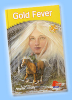 Gold Fever by Angela Dorsey