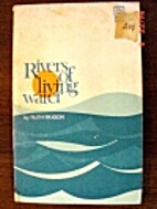 Rivers of Living Water by Ruth Paxson