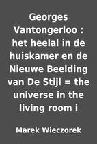 Georges Vantongerloo : het heelal in de…