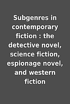 Subgenres in contemporary fiction : the…