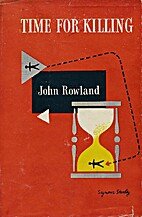 Time for Killing by John Rowland