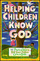 Helping Children Know God by Christine Yount