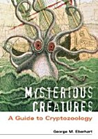 Mysterious Creatures: A Guide to…