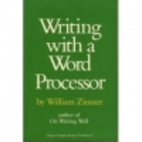 Writing With a Word Processor by William…