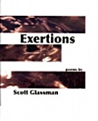 Exertions by Scott Glassman