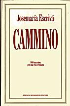 Cammino by Josemaría Escrivá