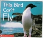 This Bird Can't Fly by Susan Canizares