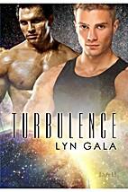 Turbulence by Lyn Gala