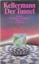 Der Tunnel by Bernhard Kellermann