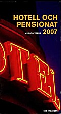 Hotell och pensionat : med konferens. 2007