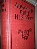 Advanced Bible History by August Conrad…