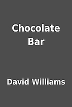 Chocolate Bar by David Williams